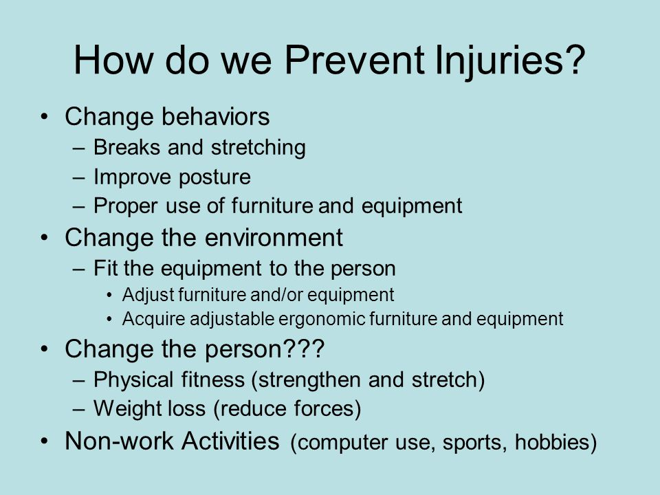 How do we Prevent Injuries