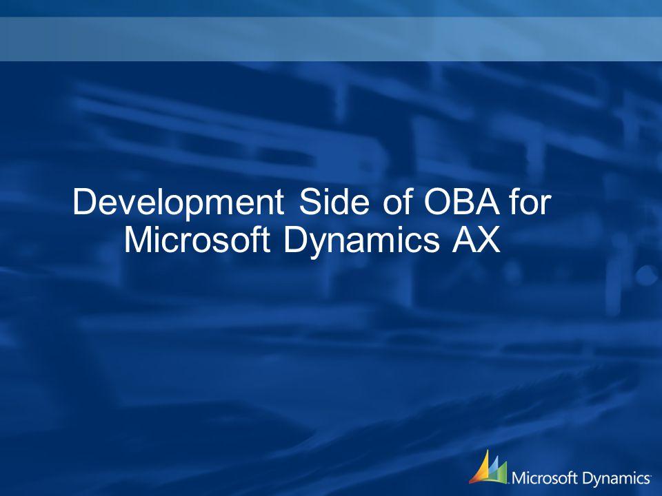 Development Side of OBA for Microsoft Dynamics AX