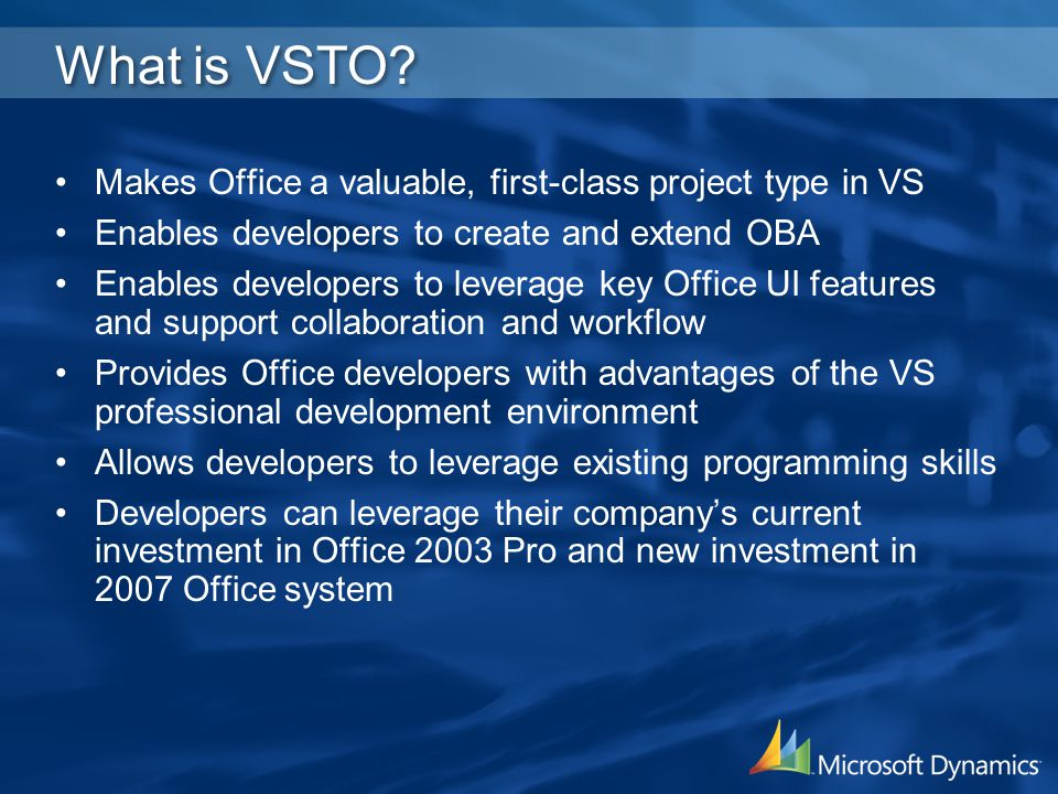 What is VSTO Makes Office a valuable, first-class project type in VS