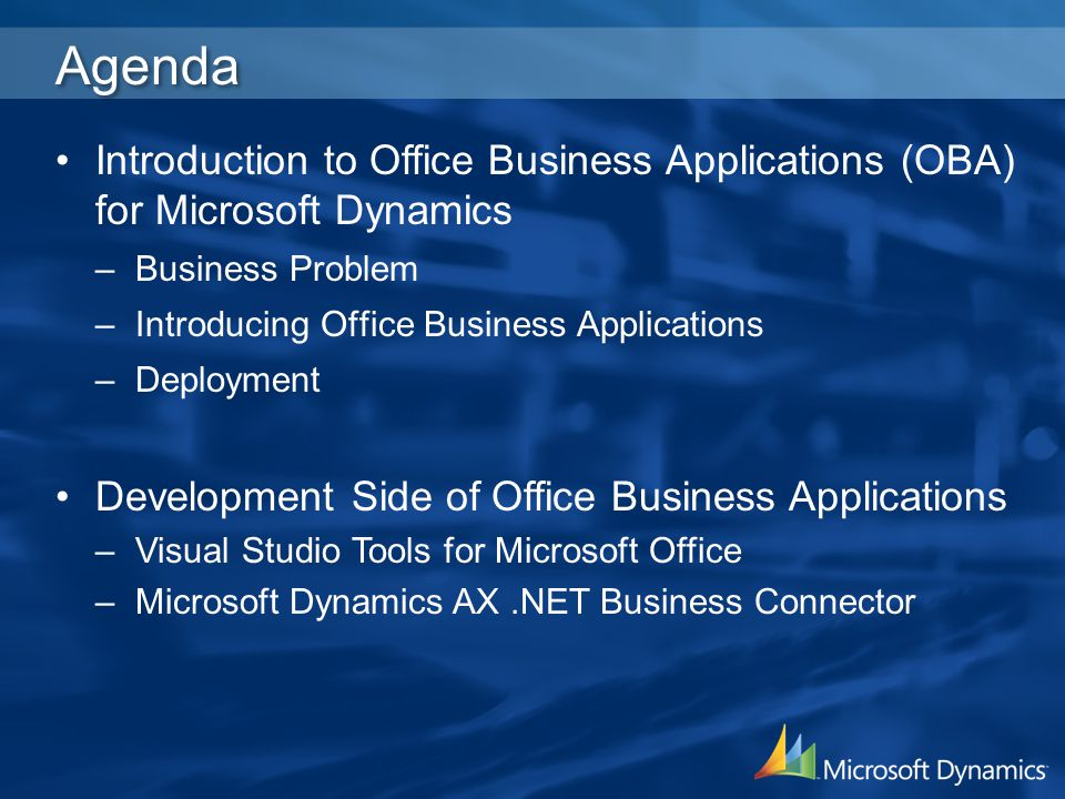 4/2/2017 3:19 AM Agenda. Introduction to Office Business Applications (OBA) for Microsoft Dynamics.