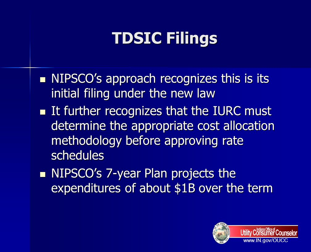 TDSIC Filings NIPSCO's approach recognizes this is its initial filing under the new law.