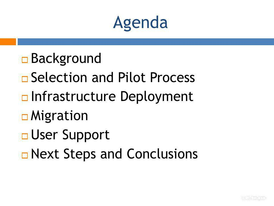 Agenda Background Selection and Pilot Process