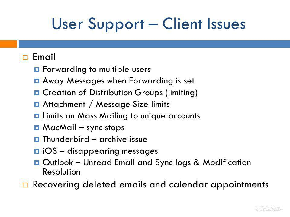 User Support – Client Issues