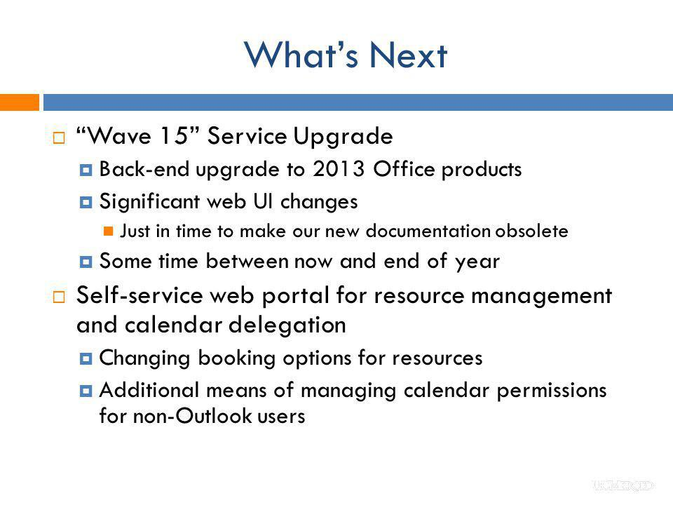 What's Next Wave 15 Service Upgrade