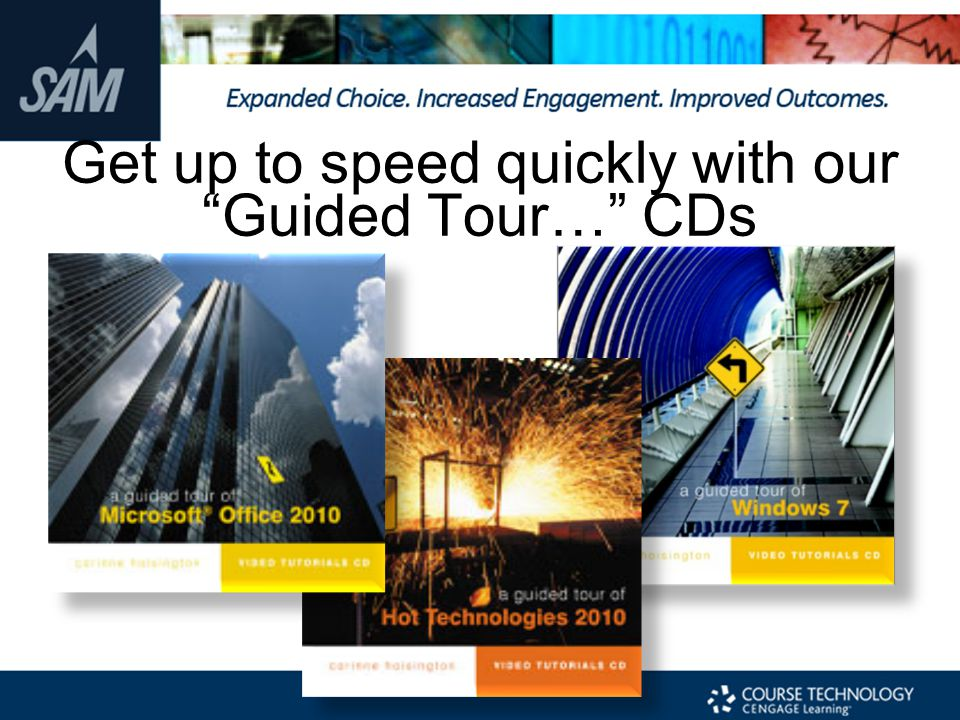 Get up to speed quickly with our Guided Tour… CDs
