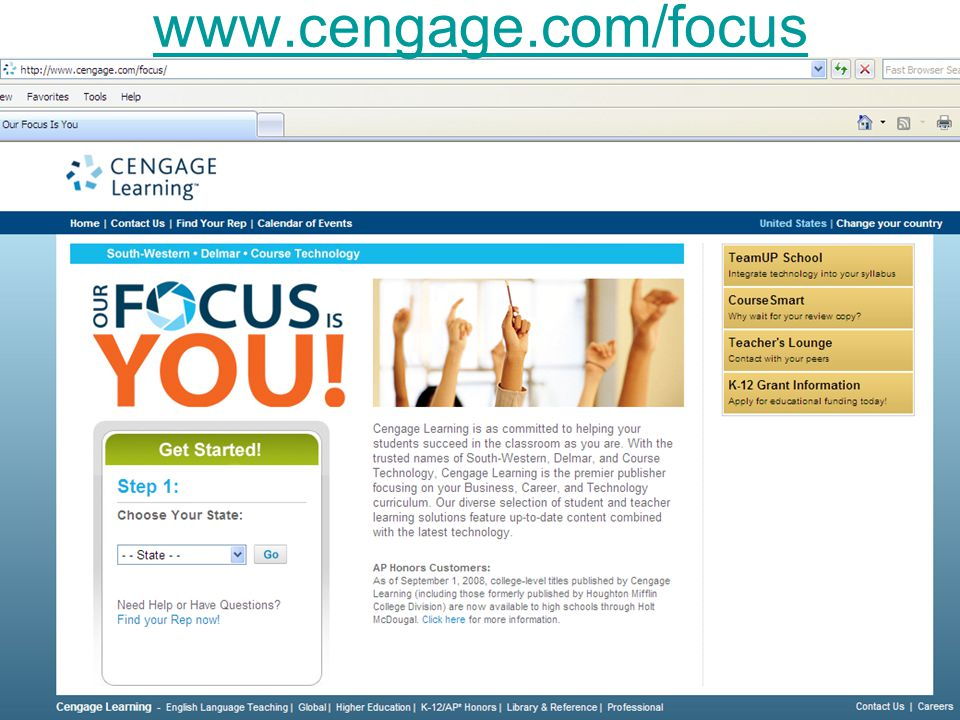 www.cengage.com/focus Choose your state to see products/presentations specifically for you.