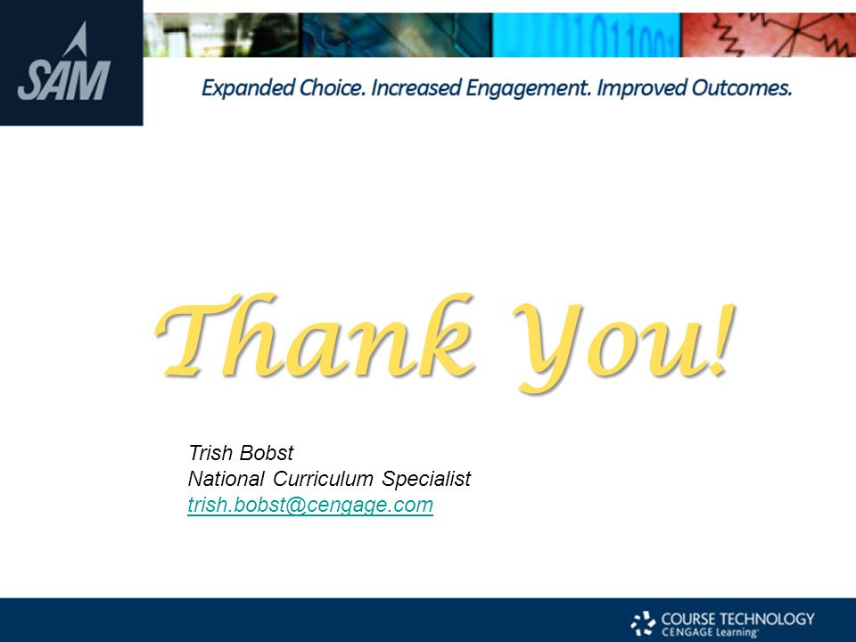 Thank You! Trish Bobst National Curriculum Specialist