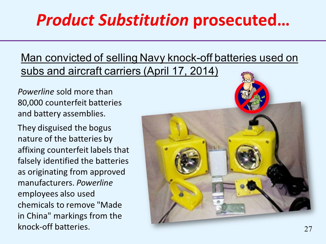 Product Substitution prosecuted…