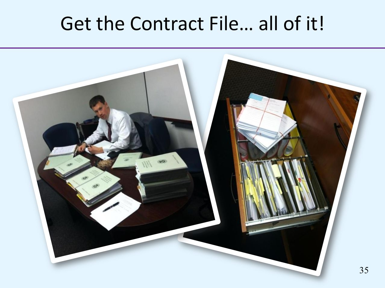Get the Contract File… all of it!