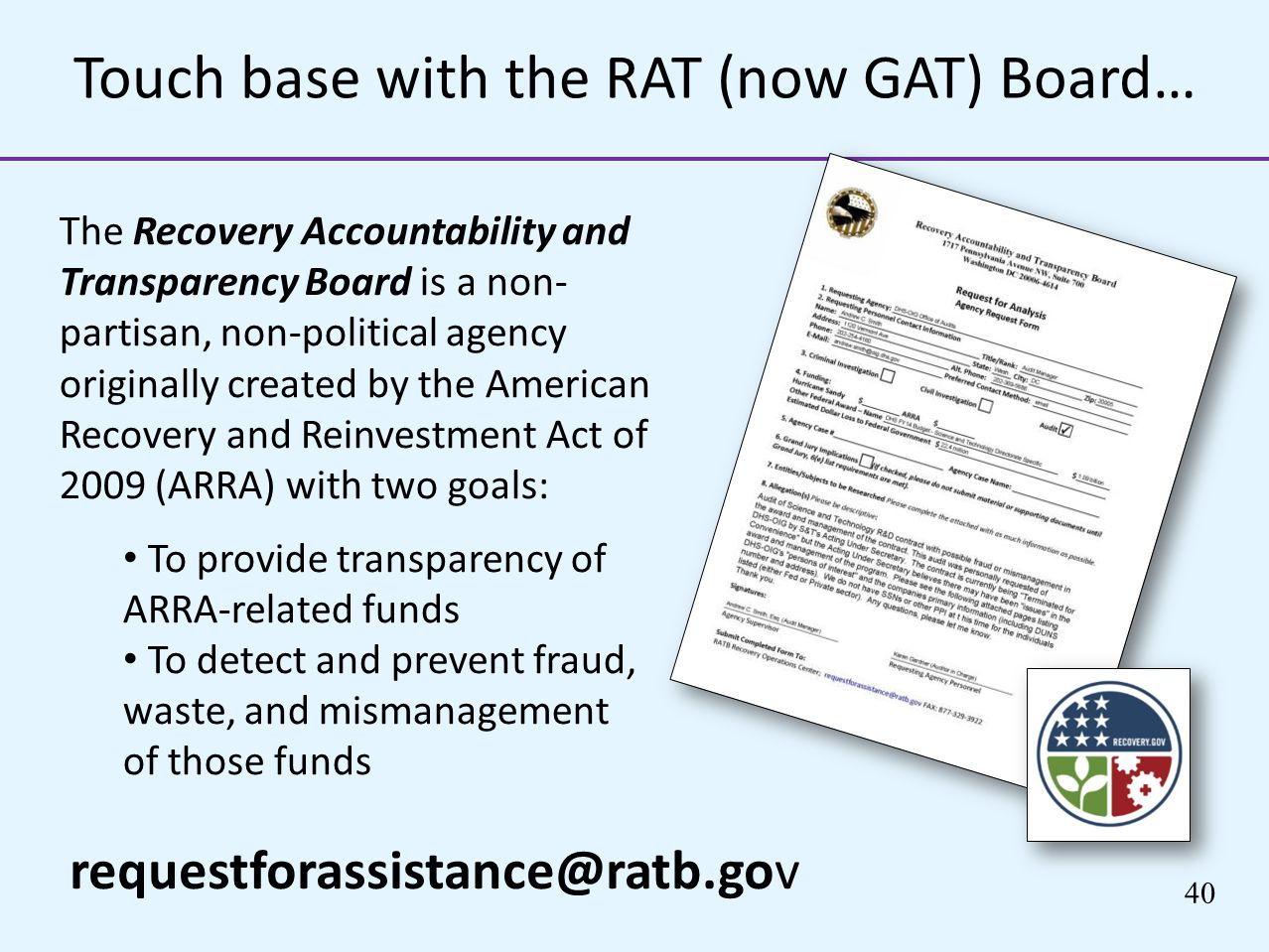 Touch base with the RAT (now GAT) Board…