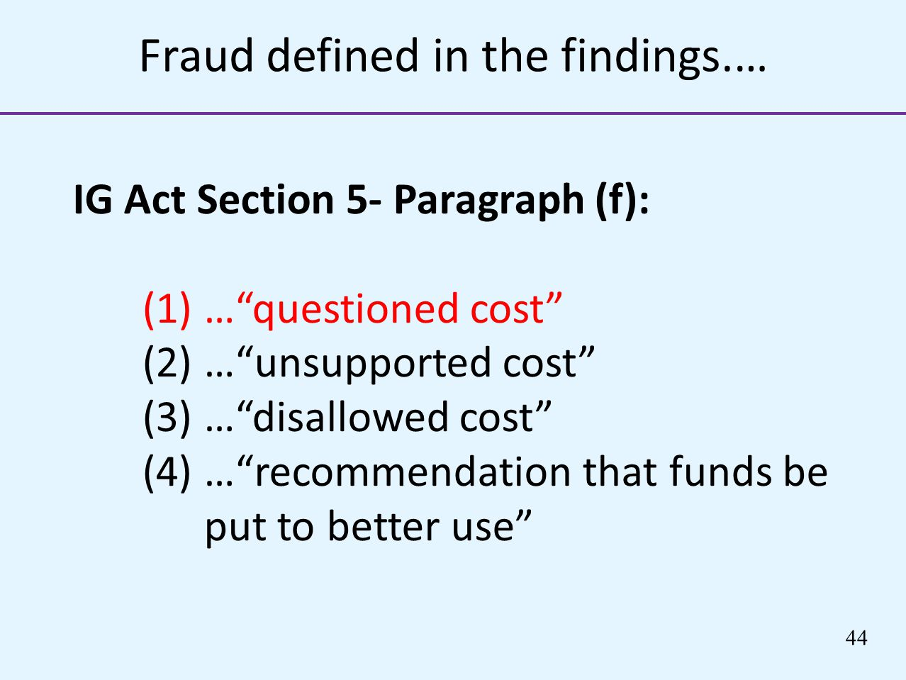 Fraud defined in the findings.…