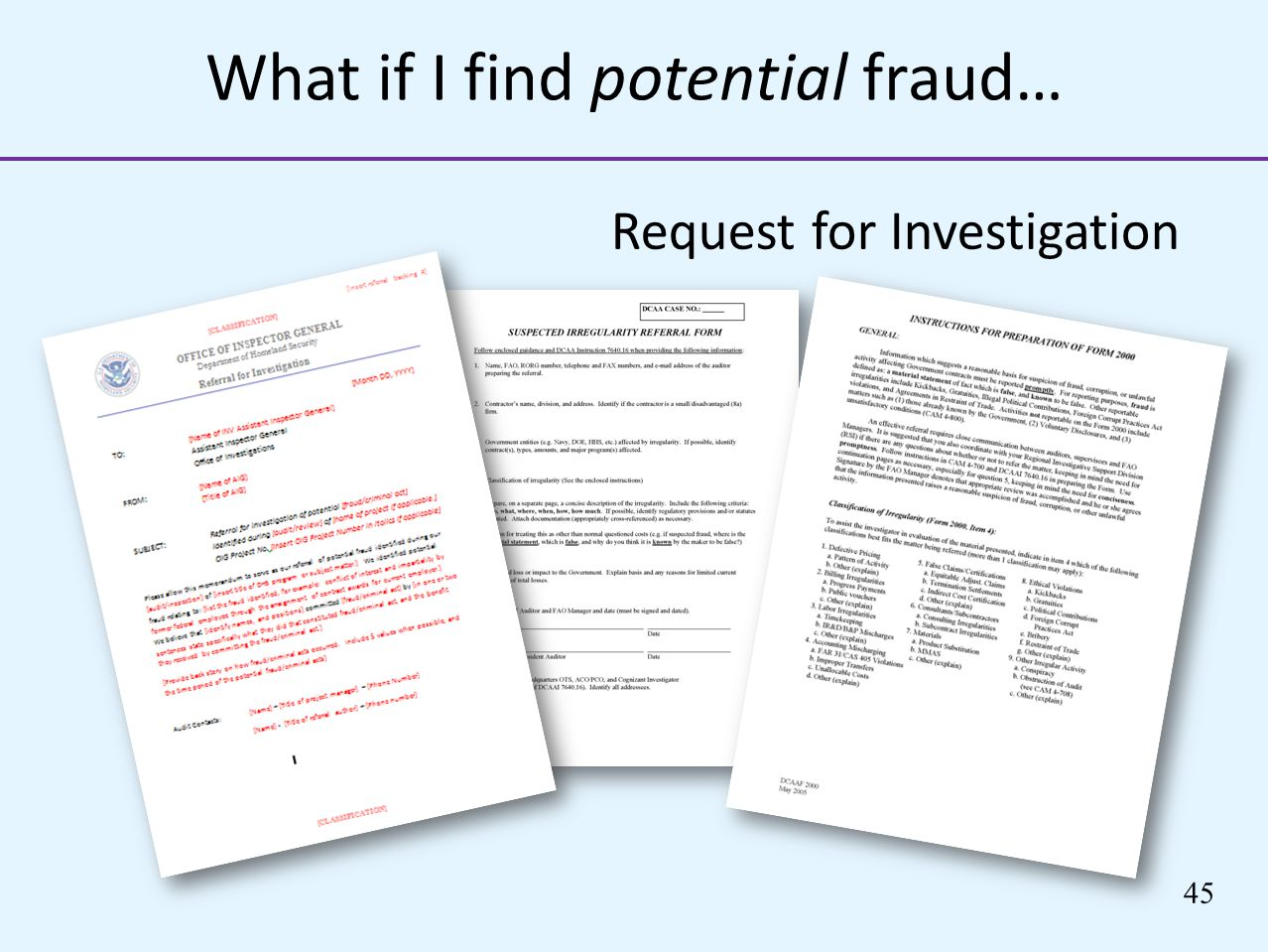 What if I find potential fraud…