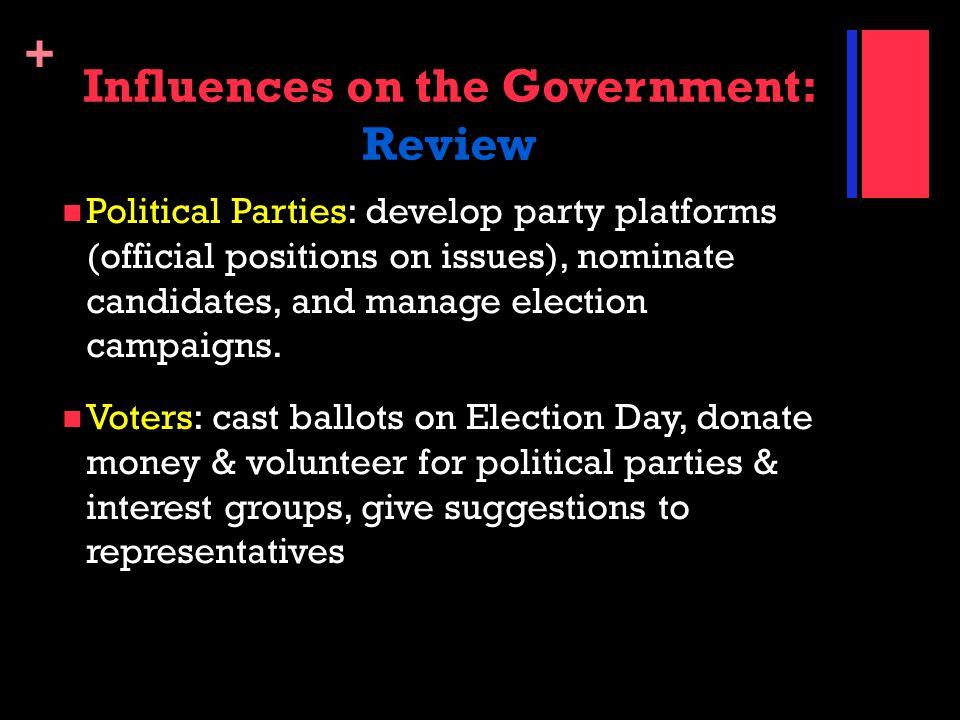 Influences on the Government: Review