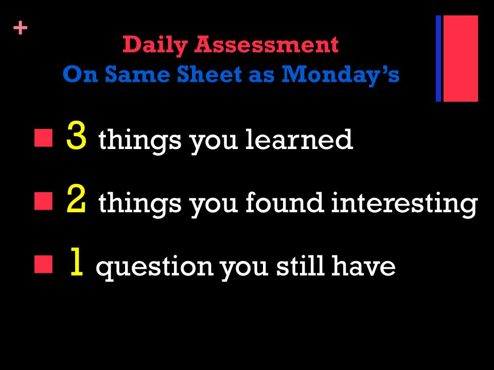 Daily Assessment On Same Sheet as Monday's
