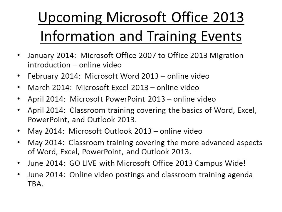 Upcoming Microsoft Office 2013 Information and Training Events