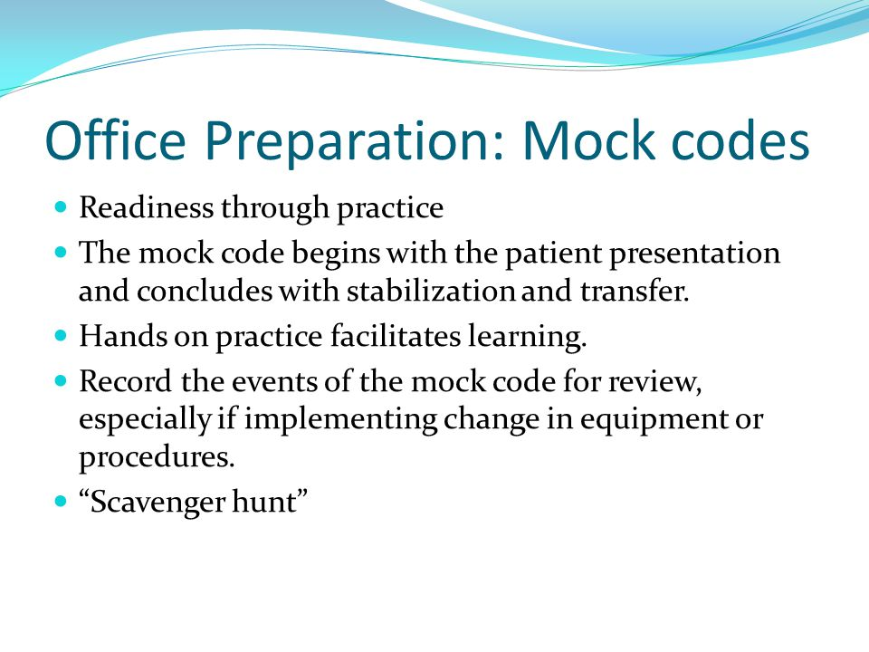 Office Preparation: Mock codes