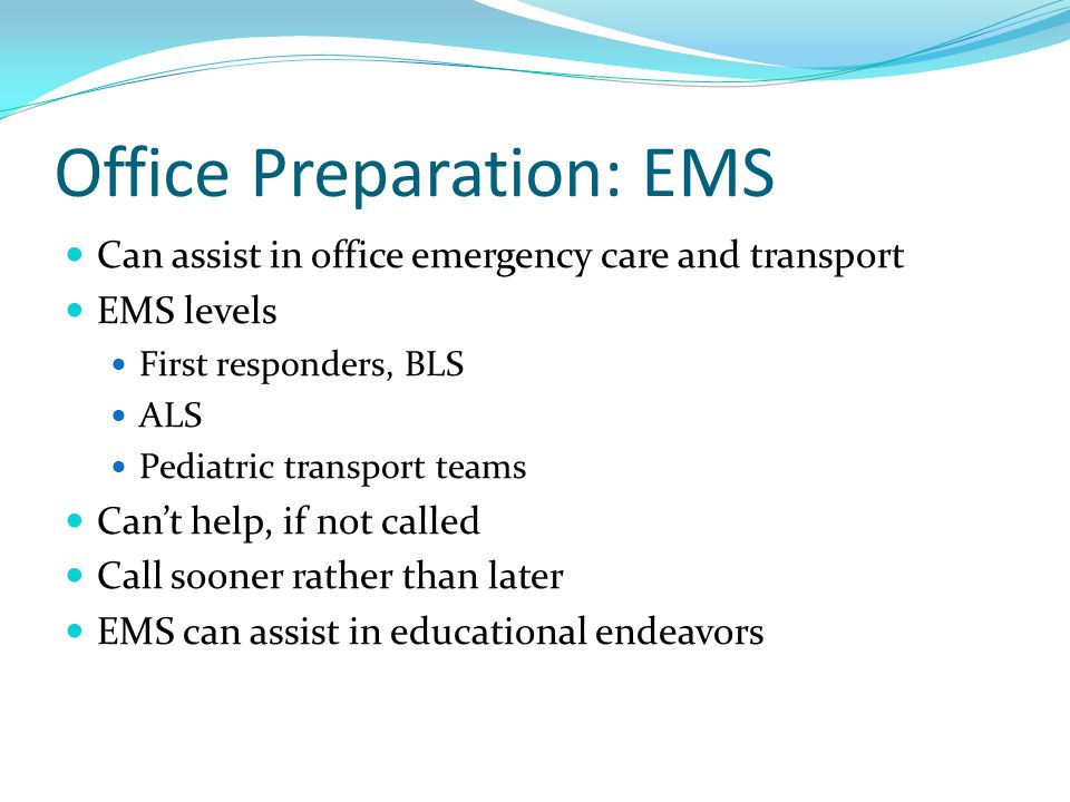 Office Preparation: EMS