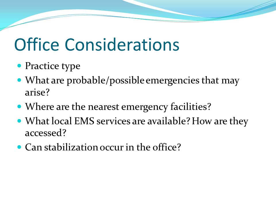 Office Considerations