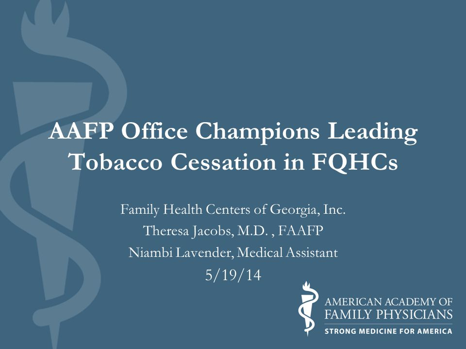 AAFP Office Champions Leading Tobacco Cessation in FQHCs