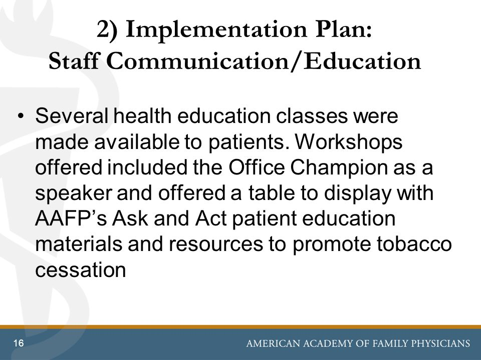 2) Implementation Plan: Staff Communication/Education