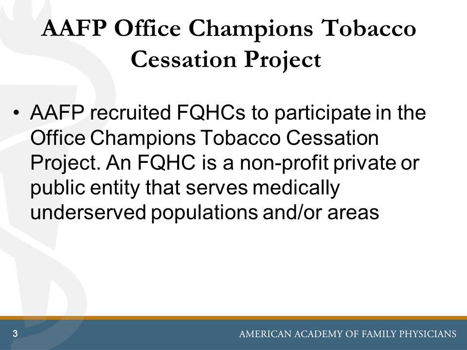 AAFP Office Champions Tobacco Cessation Project