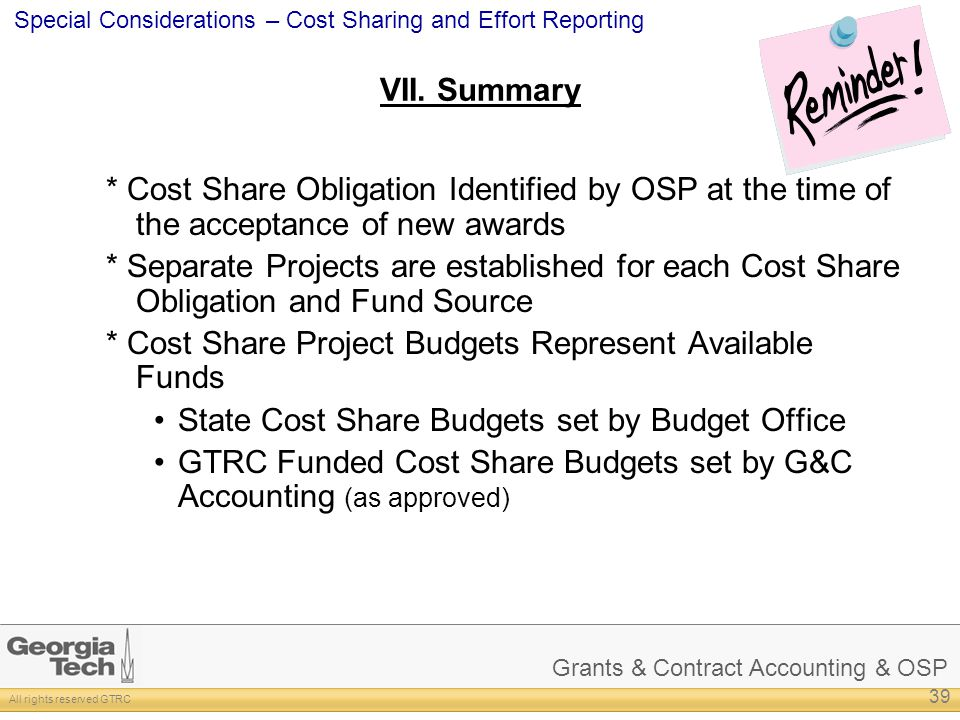 VII. Summary * Cost Share Obligation Identified by OSP at the time of the acceptance of new awards.