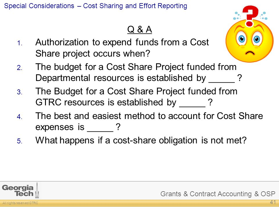 Q & A Authorization to expend funds from a Cost Share project occurs when
