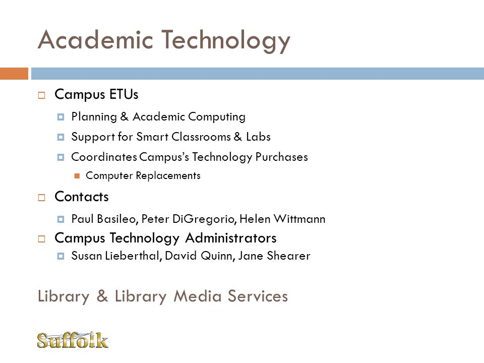 Academic Technology Library & Library Media Services Campus ETUs