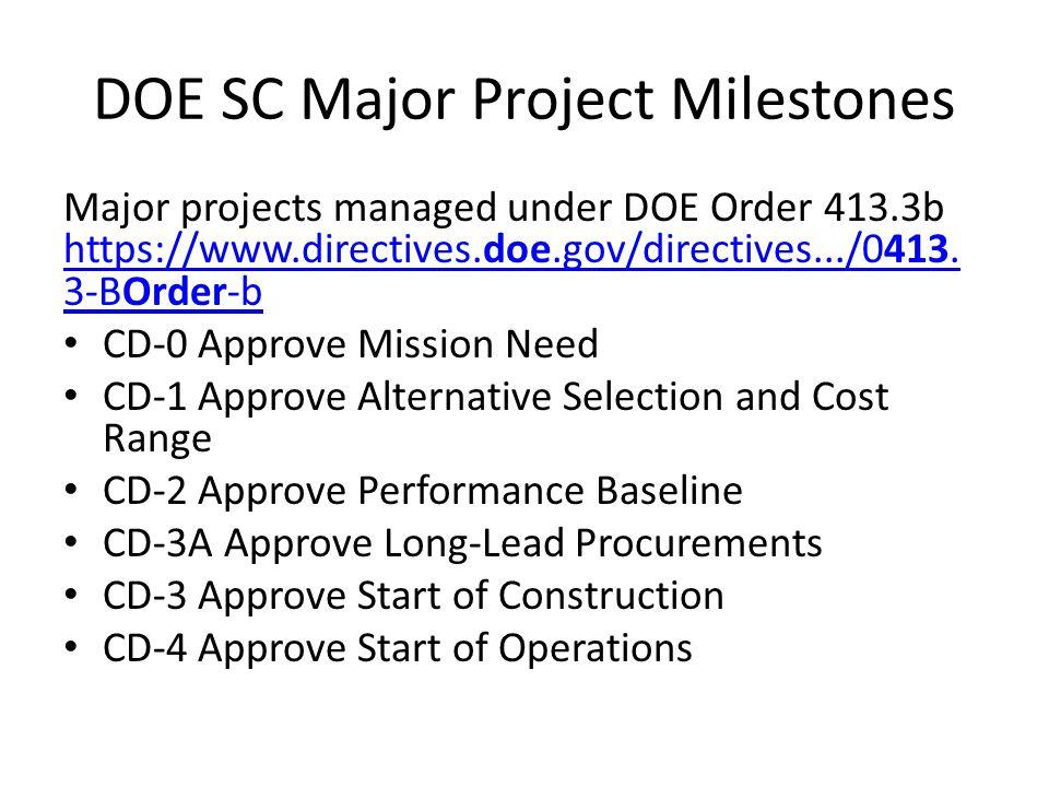 DOE SC Major Project Milestones