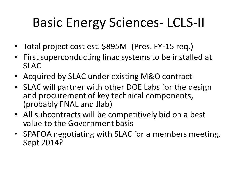 Basic Energy Sciences- LCLS-II