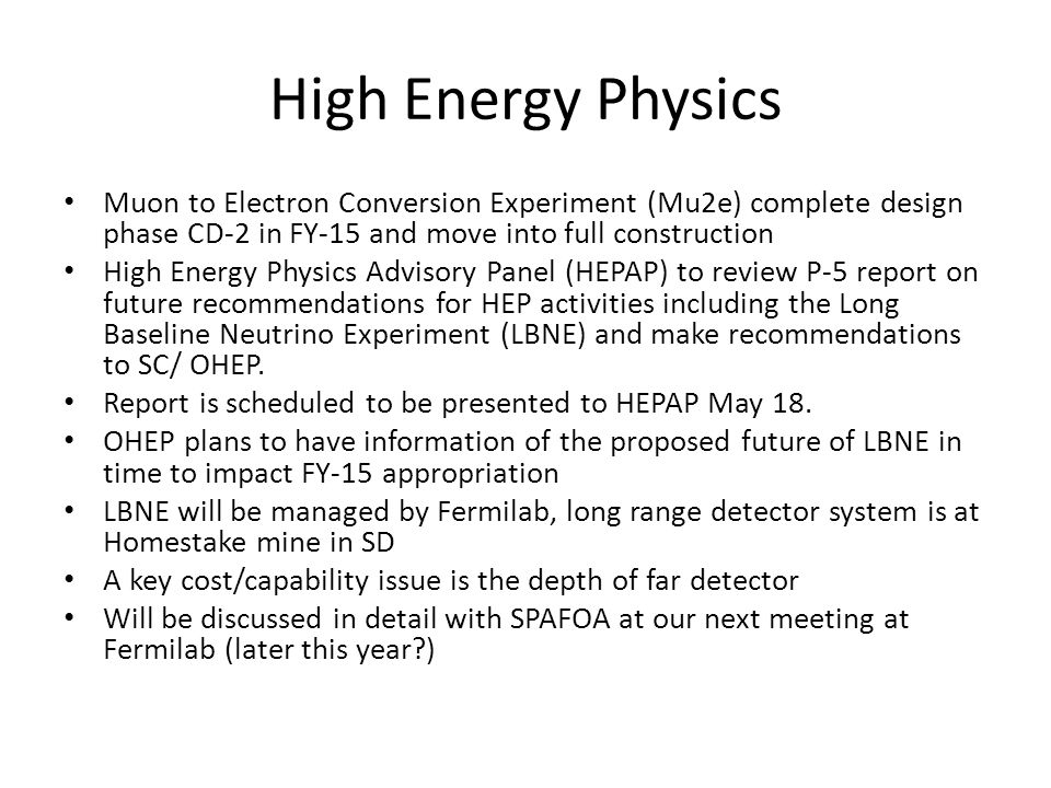 High Energy Physics Muon to Electron Conversion Experiment (Mu2e) complete design phase CD-2 in FY-15 and move into full construction.