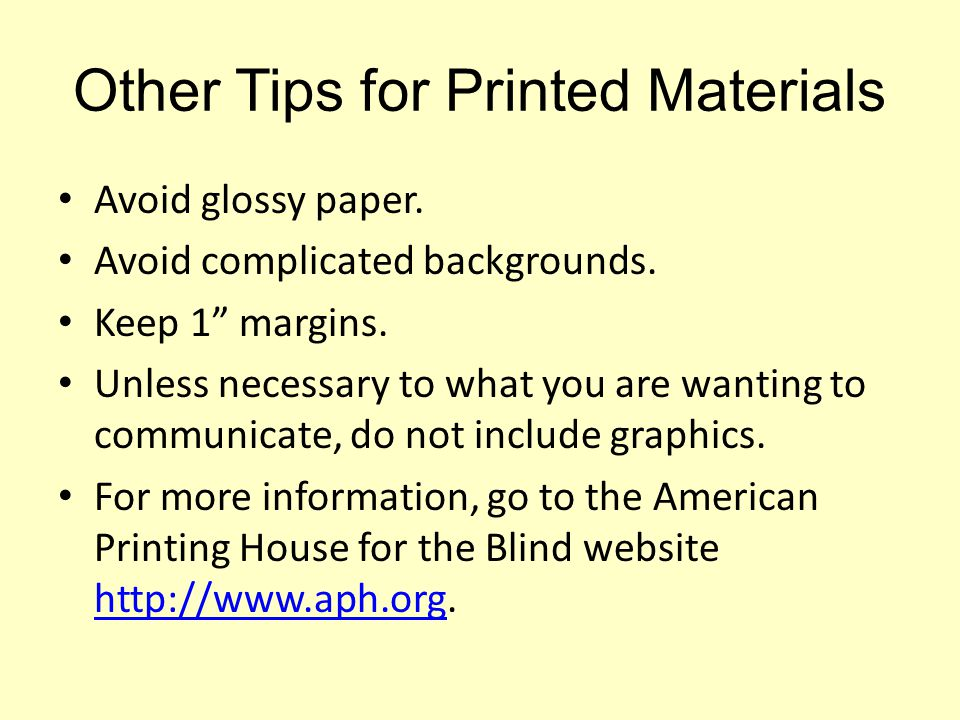 Other Tips for Printed Materials
