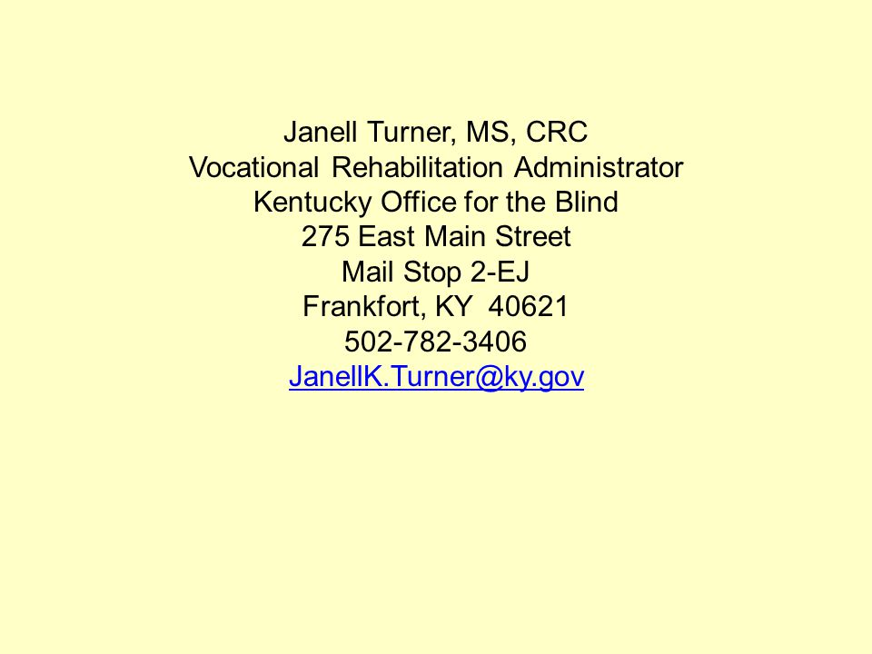 Vocational Rehabilitation Administrator Kentucky Office for the Blind