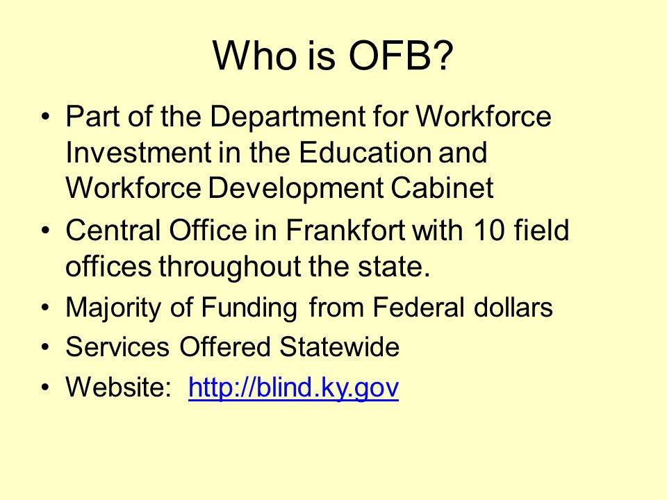Who is OFB Part of the Department for Workforce Investment in the Education and Workforce Development Cabinet.