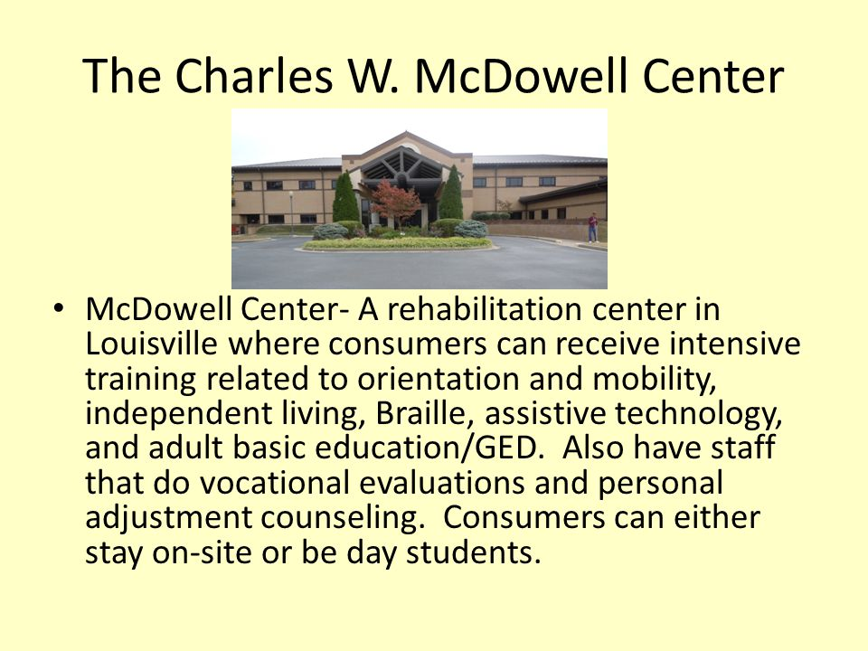 The Charles W. McDowell Center