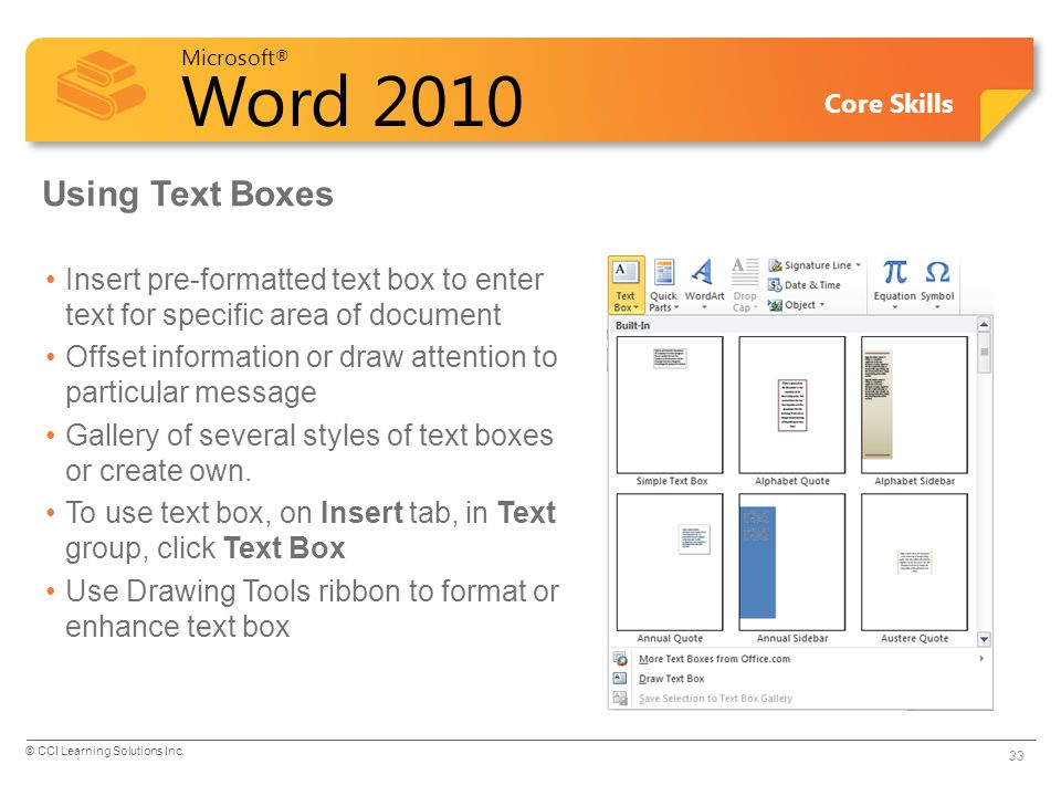 Using Text Boxes Insert pre-formatted text box to enter text for specific area of document.
