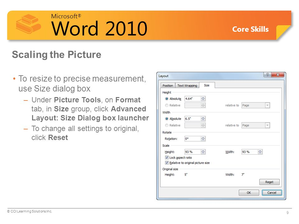 Scaling the Picture To resize to precise measurement, use Size dialog box.