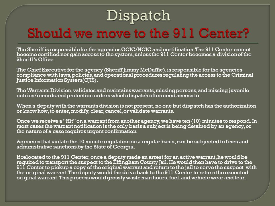Dispatch Should we move to the 911 Center