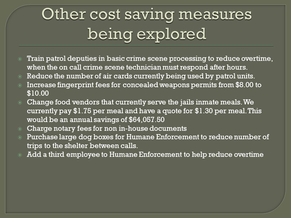 Other cost saving measures being explored