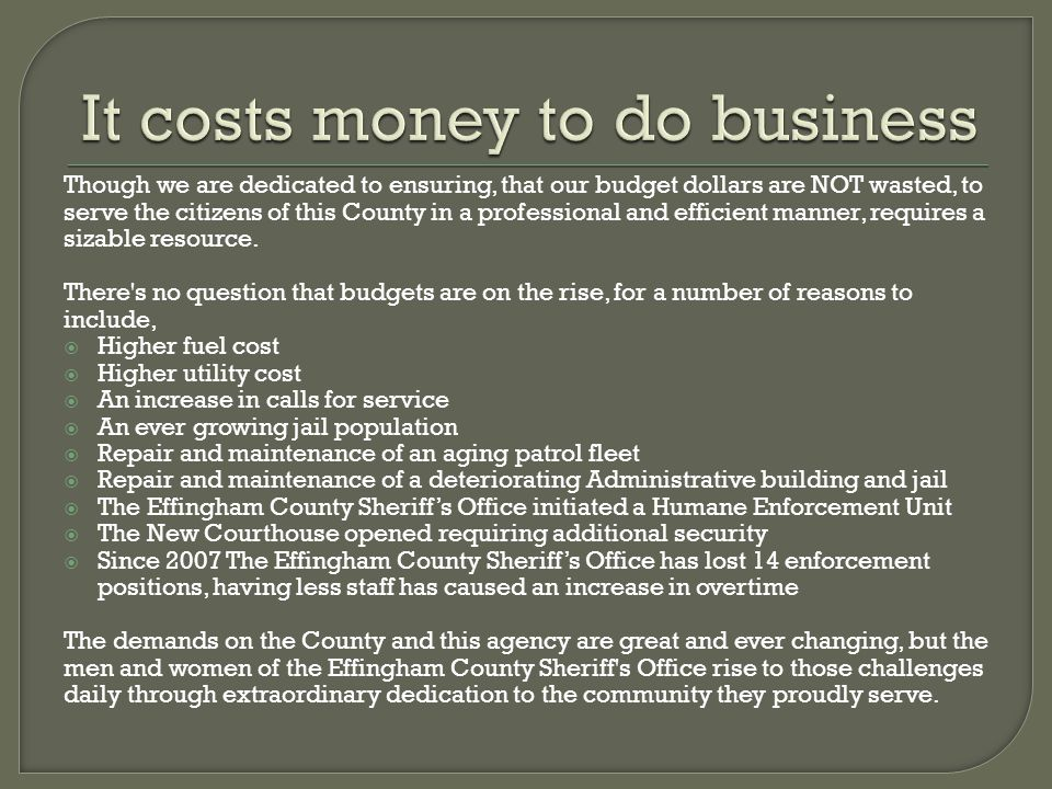 It costs money to do business