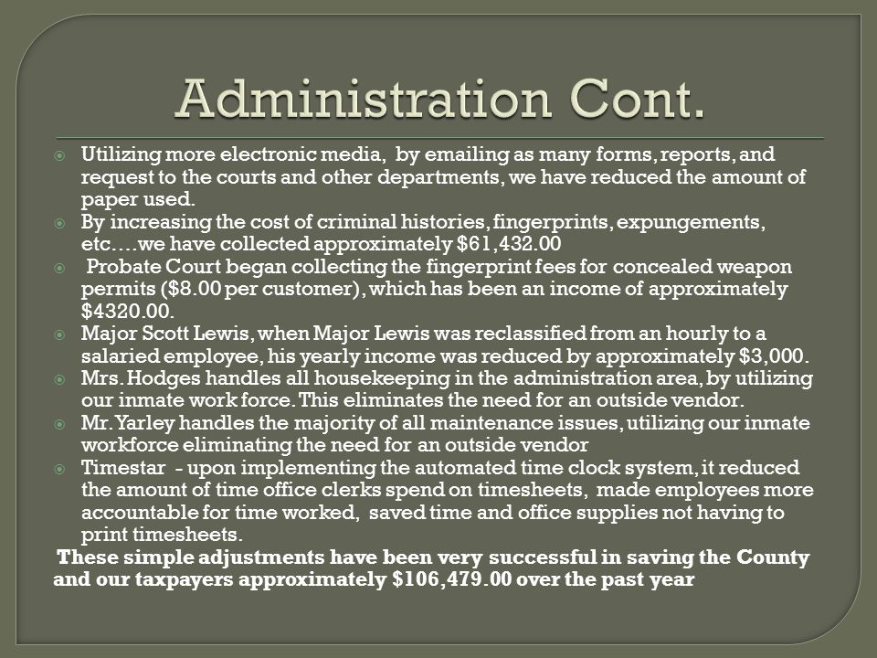 Administration Cont.