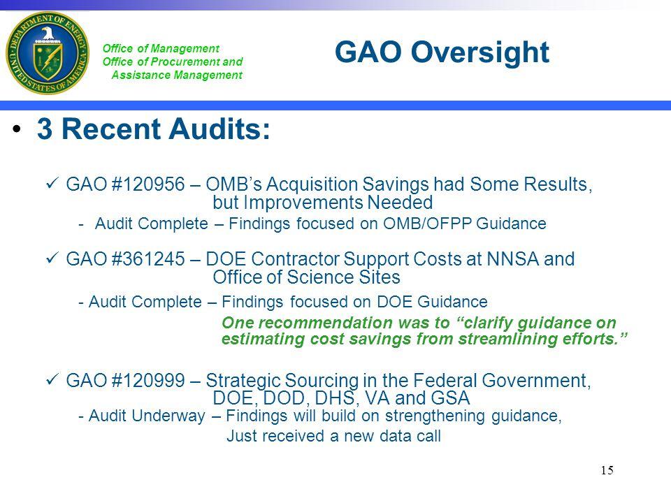 GAO Oversight 3 Recent Audits:
