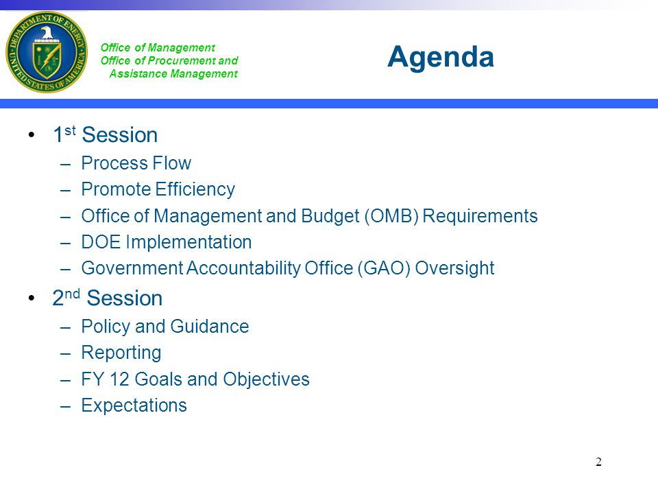 Agenda 1st Session 2nd Session Process Flow Promote Efficiency
