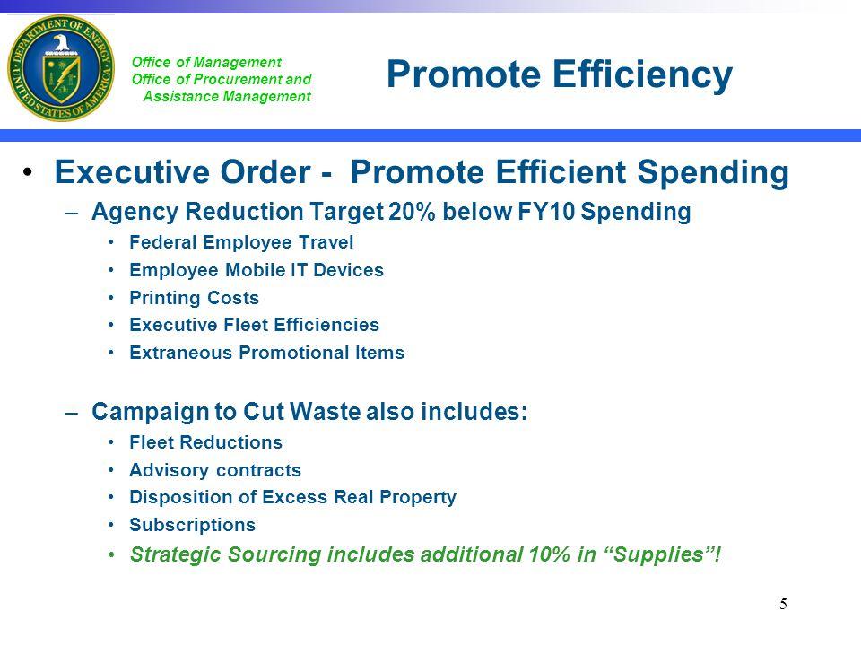 Promote Efficiency Executive Order - Promote Efficient Spending