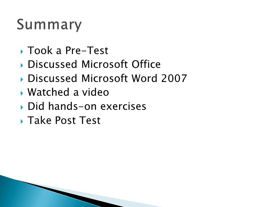 Summary Took a Pre-Test Discussed Microsoft Office