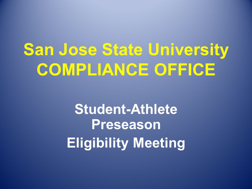 San Jose State University COMPLIANCE OFFICE