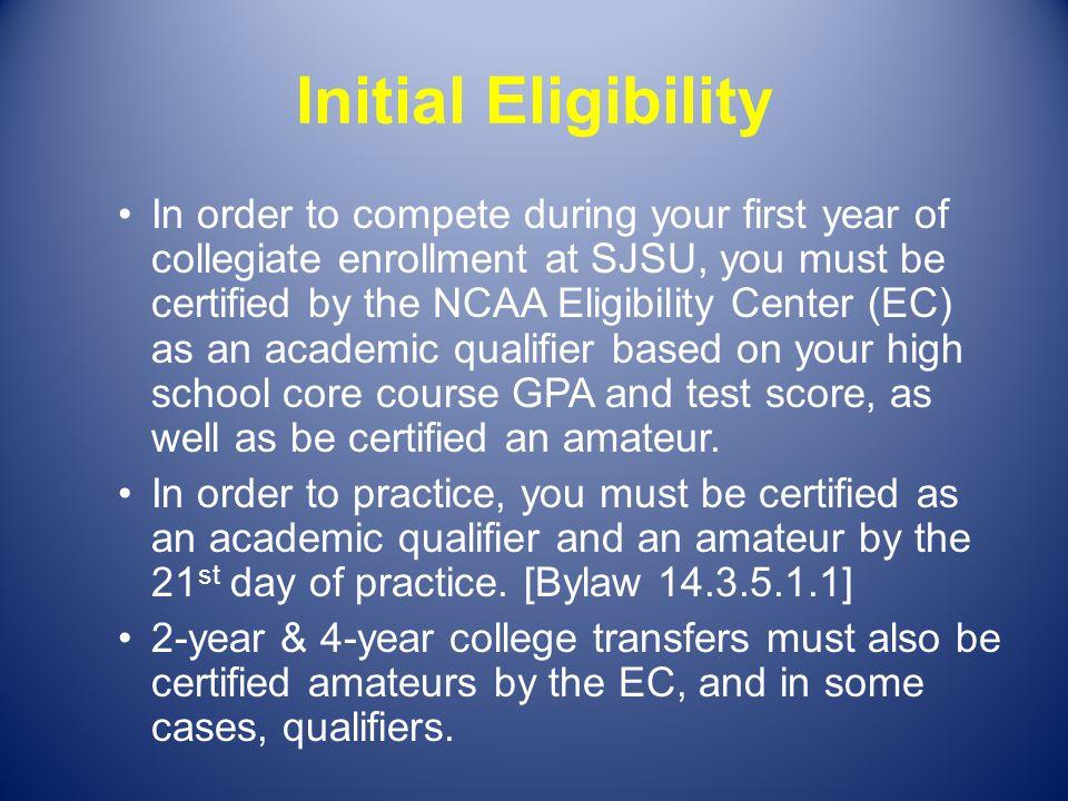 Initial Eligibility