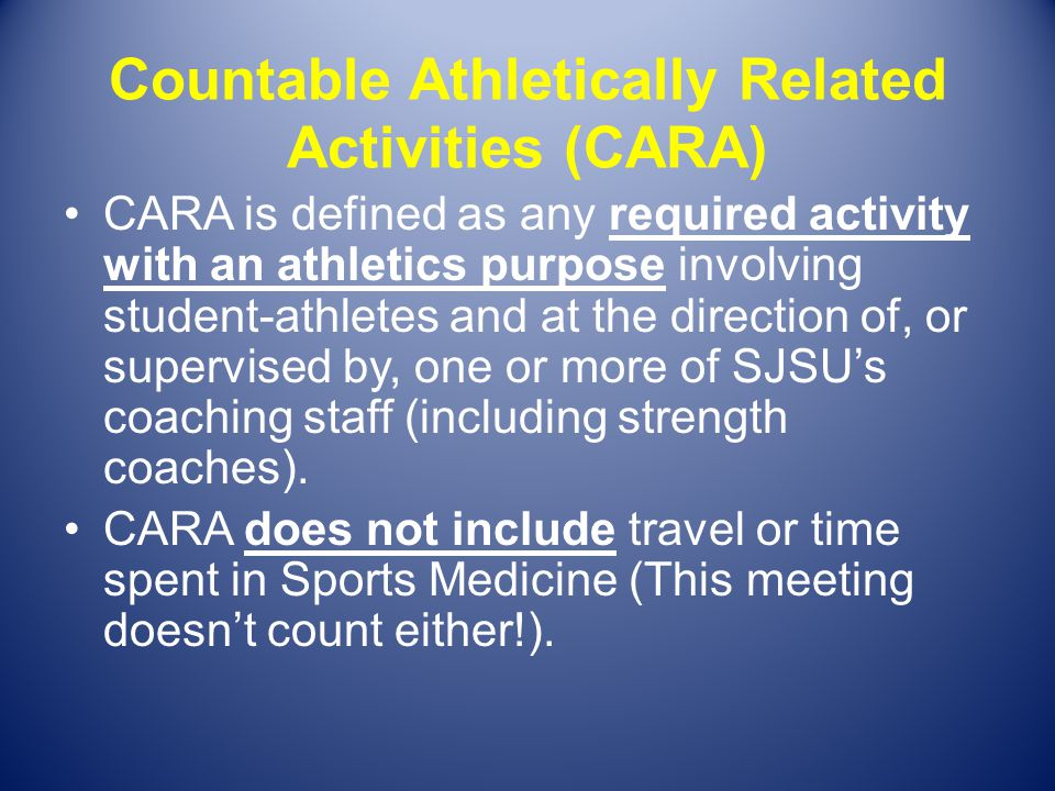 Countable Athletically Related Activities (CARA)