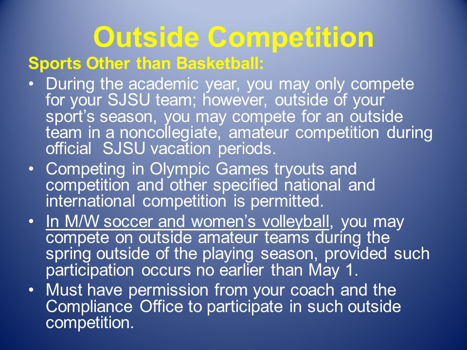 Outside Competition Sports Other than Basketball: