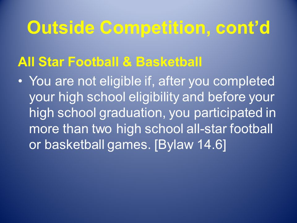 Outside Competition, cont'd